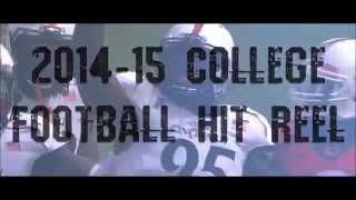 2014-2015 College football brutal hits HIT REEL