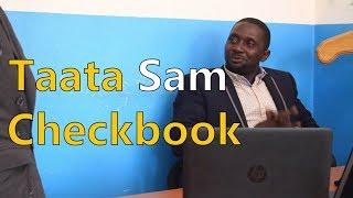 Taata Sam's Checkbook - Funniest Ugandan Comedy skits.