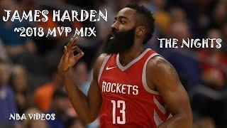 James Harden [MVP] 2018 Mix - The Nights