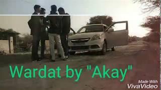 Wardat by aakash -kal hoi wardat..