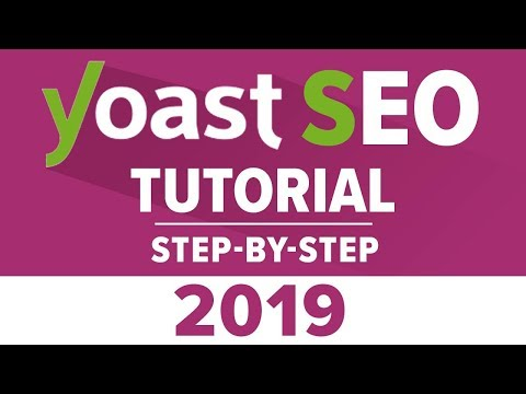 Yoast Seo Tutorial 2018 - How To Setup Yoast SEO Plugin - Wordpress SEO By Yoast