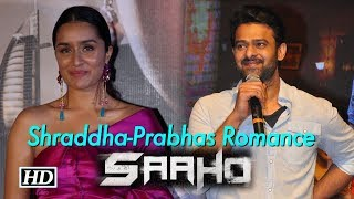 Prabhas will Romance with Shraddha in 'Saaho'