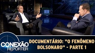 Documentário: O fenômeno Bolsonaro - Parte 1   Conexão Repórter (21/05/17)