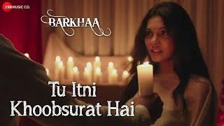 Tu Itni Khoobsurat Hai Full Video | Barkhaa| Rahat Fateh Ali Khan| Sara Lorren | Amjad Nadeem