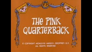 Pink Panther: THE PINK QUARTERBACK (TV version, laugh track)