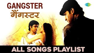 Gangster | Emraan Hashmi & Kangna Ranaut | Audio Jukebox