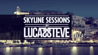 Lucas & Steve Presents Skyline Sessions #1 Ibiza