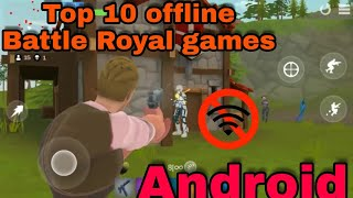 Top 10 offline battle royal games for Android by Man vs Gaming #offlineandroid