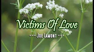 Victims of Love - Joe Lamont (KARAOKE)