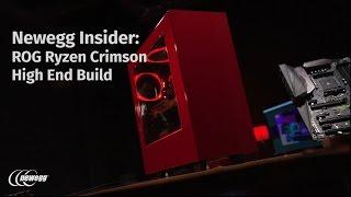 Newegg Insider: Ryzen 7 1800X & ROG X370 CROSSHAIR VI HERO Red & Black Gaming Build