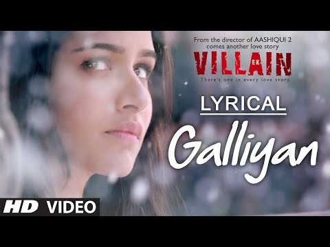 Xxx Mp4 Lyrical Galliyan Full Song With Lyrics Ek Villain Ankit Tiwari Sidharth Malhotra 3gp Sex