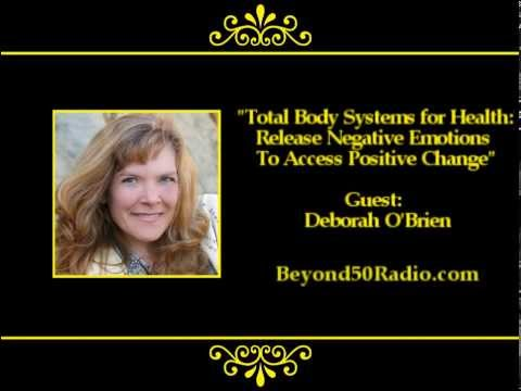Total Body Systems for Health: Release Negative Emotions to Access Positive Change