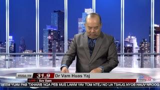 Xov Xwm los ntawm Dr. Vam Huas Yaj 5-16-2017