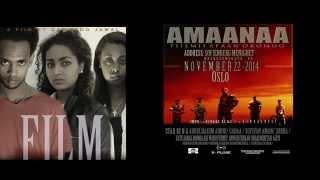 ``AMAANAA``(Official TRAILER (2014) New Afaan Oromo Movie