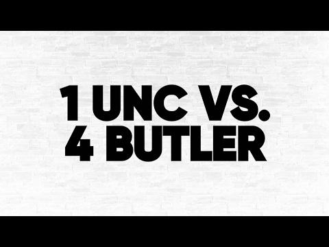 1 UNC vs. 4 Butler