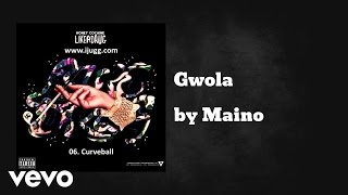 Maino - Gwola (AUDIO) ft. Honey C Kid Ink