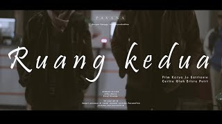 Ruang Kedua (Indonesian Short Film)