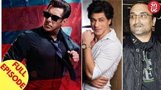 Salman Introduces His Sikandar Avatar From 'Race 3' | SRK, Aditya Chopra's Film Get Delayed And More