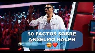 50 factos sobre ANSELMO RALPH 😍😍😍