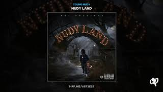 Young Nudy - From Back Den to Loaded Baked Potato [Nudy Land]