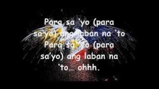 Manny Pacquiao - Para sa'yo ang laban na'to(lyrics)