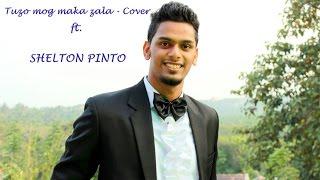 Tuzo mog maka zala - Shelton Pinto