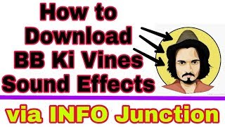 How to Download BB Ki Vines Background Sound Effects