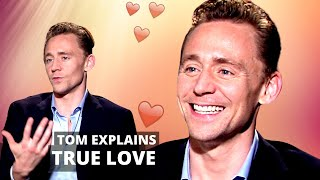 - REAL LOVE IS WHEN YOU LOVE SOMEONE FOR WHO THEY REALLY ARE 💗 TOM HIDDLESTON