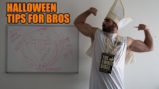 Halloween Tips for Bros