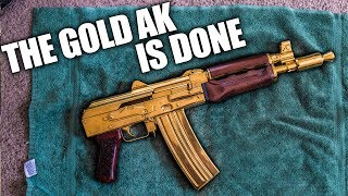 THE GOLD AK IS DONE!!!