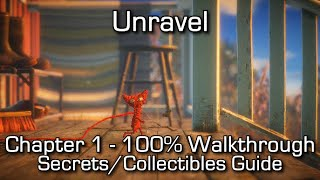 Unravel - Chapter 1 100% Walkthrough - All Secrets & Collectibles / Gardener Achievement/Trophy