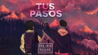 TUS PASOS - REDIMI2 feat ULISES de Rescate (AUDIO)