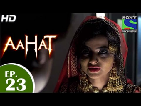 Download Aahat - आहट - Episode 23 - 13th April 2015