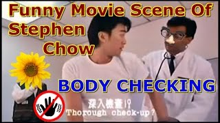 Classic Movie Scene of Stephen Chow - Body Check[English Subtitles]深入檢查