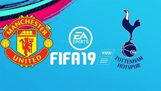 FIFA 19 MANCHESTER UNITED VS TOTTENHAM
