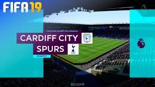 FIFA 19 - Cardiff City vs. Tottenham Hotspur @ Cardiff City Stadium