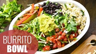 DIY Chipotle Burrito Bowl | HEALTHY LUNCH IDEAS