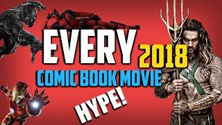 UPCOMING Superhero Movies 2018 (All Confirmed) So much HYPE!