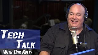 Tech Talk with Bob Kelly - Jim Norton & Sam Roberts
