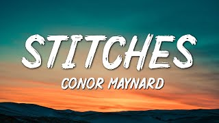 Conor Maynard - Stitches (Lyrics)