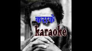 kitne ranjhe tujhe dekhkar-ahasash-kishor da-karaoke-is karaoke ke liye.