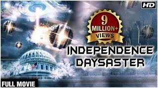 INDEPENDENCE DAYSASTER FULL MOVIE | (2017) Latest Full Hindi Dubbed Movie | New Action Movie 2017