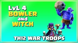 How Strong LVL4 BoWitch Is? | After JUNE Update | TH12 War Strategy #06 | COC 2018 |