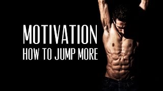 how to jump more - parkour train - motivation