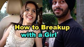 How to Breakup with a Girl || Dhinchak Pooja
