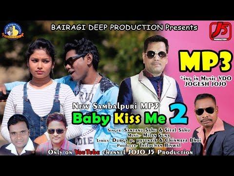 Xxx Mp4 Baby Kiss Me 2 II MP3 II Santanu Amp Sital II Sambalpuri Song 3gp Sex