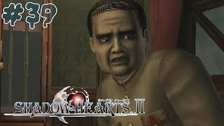 Let's Play Shadow Hearts: Covenant (BLIND) Part 39: EVERYONE THINKS THEY'RE RIGHT