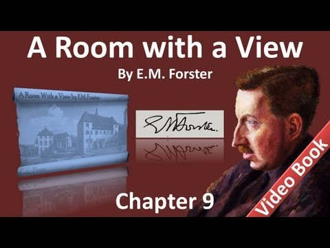 Chapter 09 - A Room with a View by E. M. Forster - Lucy as a Work of Art