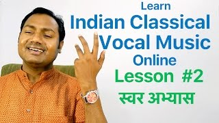 Lesson+%232+%22SWARABHYAAS%22+%22Indian+Classical+Vocal+Music+Lessons%2FTutorials+Online%22+By+Mayoor