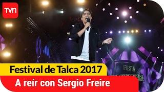 ¡A reír con la divertida rutina de Sergio Freire! | Festival  de Talca 2017